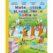Matematica si explorarea mediului. Manual pentru clasa I, volumul I. Contine editie digitala - Gabriela Barbulescu