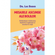 Mesajele ascunse ale bolilor - Luc Bodin