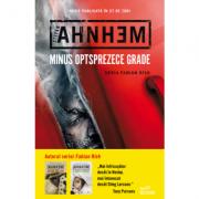 Minus optsprezece grade - Stefan Ahnhem