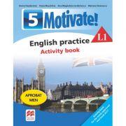 Motivate. English Practice. Activity Book L1. Limba engleza. Limba moderna 1. Auxiliar pentru clasa a-V-a - Emma Heyderman