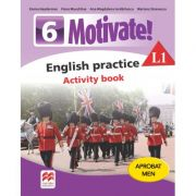 Motivate. English practice L1. Activity Book. Auxiliar pentru clasa a VI-a - Mariana Stoenescu
