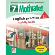 Motivate. English practice L1. Activity Book. Auxiliar pentru clasa a VII-a - Mariana Stoenescu