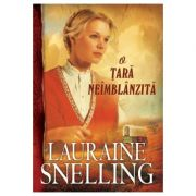 O tara neimblanzita - vol. 1. Seria Red River of the North - Lauraine Snelling