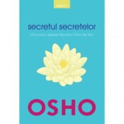 Osho. Secretul secretelor - Osho International Foundation