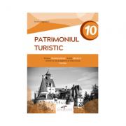 Patrimoniul turistic. Clasa a X-a - Sanda Visinescu