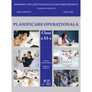 Planificare Operationala clasa a XI-a si a XII-a. Filiera tehnologica. Profilul servicii - Suzana Camelia Ilie, Roxana Georgescu