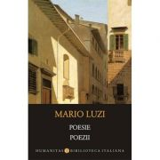 Poesie. Poezii - Mario Luzi