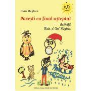 Povesti cu final asteptat - Ioan Meghea
