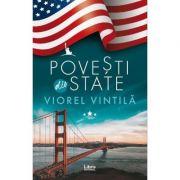 Povesti din State - Viorel Vintila