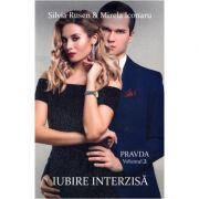 Pravda. Vol. 2. Iubire interzisa - Silvia Rusen, Mirela Iconaru