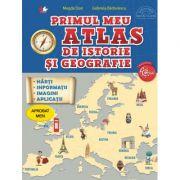 Primul meu atlas de istorie si geografie - Magda Stan, Gabriela Barbulescu