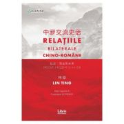 Relatiile bilaterale chino-romane - Lin Ting, Constatntin Lupeanu