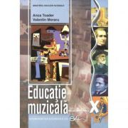 Educatie muzicala. Auditii, clasa a X-a, CD Audio - Anca Toader, Valentin Moraru