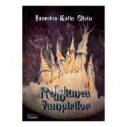 Reuniunea vampirilor - Iasmina-Katia Otoiu