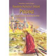 Roadele Duhului Sfant, volumul 8. PACEA. Carte de colorat, cu multe de aflat - Amalia Dragne, Alexandru Stanese
