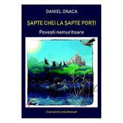 Sapte chei la sapte porti - Daniel Onaca