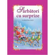 Sarbatori cu surprize - Florentina Chifu