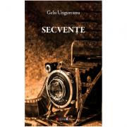Secvente - Gelu Ungureanu