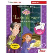 Sofia Intai. Lectia de magie. Caiet de activitati pentru grupa mica - Disney