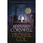 Ultimul regat. Tronul gol - Bernard Cornwell