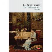 Un cuib de nobili. Rudin - Ivan S. Turgheniev