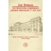 """Universitatea romaneasca """"Regele Ferdinand I"""" din Cluj - Vasile Puscas"""