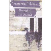 Vazduhul din cuvinte - Constantin Cublesan