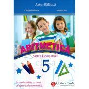 Culegere de aritmetica pentru clasa a V-a, semestrul I - Artur Balauca, Catalin Budeanu, Monica Sas