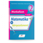Matematica si explorarea mediului, versiune in limba maghiara - caiet de lucru pentru clasa a II-a