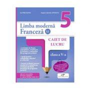 Limba moderna franceza (L2). Caiet de lucru. Clasa a V-a - Ion Farcasanu, Angela-Gabriela Lapadatu