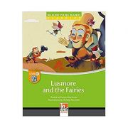 Lusmore and the Fairies. Level E - Richard Northcott