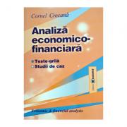 Analiza economico-financiara: teste-grila, studii de caz- Cornel Crecana
