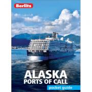 Berlitz Pocket Guide Alaska Ports of Call