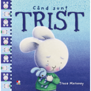 Cand sunt trist - Trace Moroney