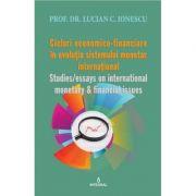 Ciclurile economico-financiare ale sistemului monetar international - Lucian C. Ionescu