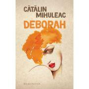 Deborah - Catalin Mihuleac