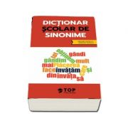 Dictionar scolar de sinonime (include acces la varianta digitala) - ***