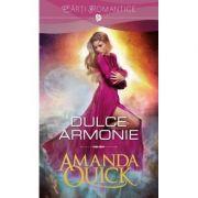 Dulce armonie - Amanda Quick