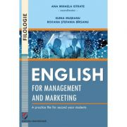 English for management and marketing - a practice file for second year students - Ana Mihaela Istrate, Elena Museanu, Roxana Birsanu