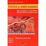 Manual pentru clasa a XII-a de Statistica si analiza economica. Filiera tehnologica, profil Servicii, calificarea profesionala tehnician in activitati economice