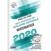 Pas cu pas spre examenul de Evaluare Nationala. Matematica 2020 - Radu Gologan