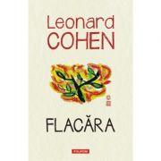 Flacara - Leonard Cohen