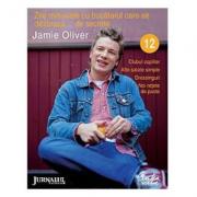 Zile minunate cu bucatarul care se dezbraca... de secrete – 12 - Jamie Oliver
