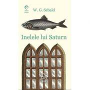 Inelele lui Saturn - W. G. Sebald