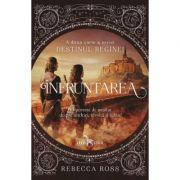 Infruntarea - Rebecca Ross