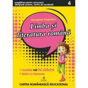 Limba si literatura romana clasa a IV-a. Pregatirea pentru concursuri, olimpiade scolare, centre de excelenta - Georgiana Gogoescu
