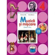 Muzica si miscare Manual pentru clasa a IV-a. Semestrul II (contine CD)