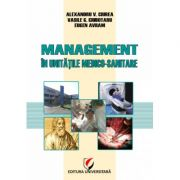 Management in unitatile medico-sanitare - Eugen Avram, Vasile G. Ciubotaru, Alexandru Vladimir Ciurea