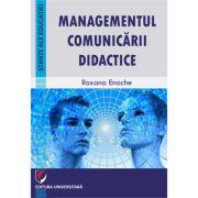 Managementul comunicarii didactice - Roxana Enache
