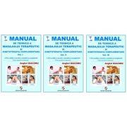 Manual de tehnica a masajului terapeutic si kinetoterapia complementara. Vol. I - III, ed. XX - Anghel Diaconu